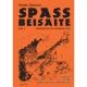 SPASS BEISAITE Band 2